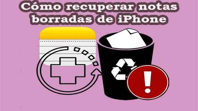 Cómo recuperar notas de iPhone