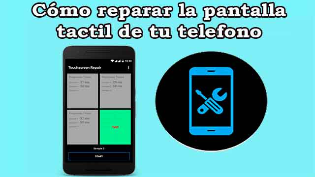 Cómo reparar la pantalla táctil de un dispositivo Android