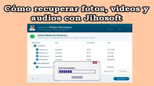 Cómo recuperar fotos videos y audios con Jihosoft