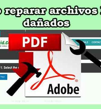 Cómo reparar archivos PDF dañados