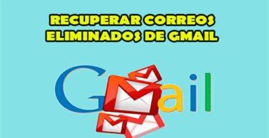 cómo recuperar correos electrónicos borrados permanentemente de Gmail