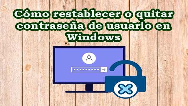 como recuperar la contraseña de inicio de sesion de windows