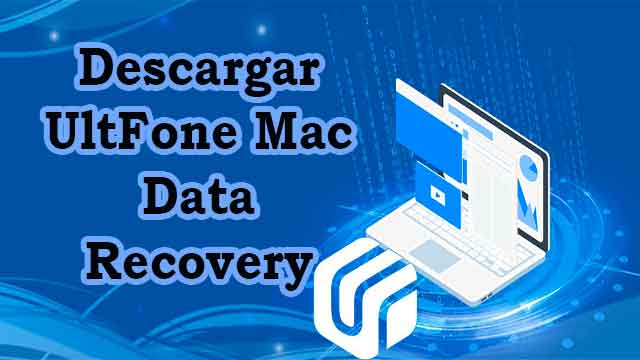 descargar Ultfone Mac Data Recovery